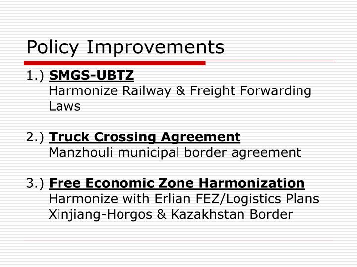 Policy Improvements