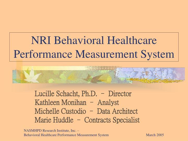 nri behavioral healthcare performance measurement system n.