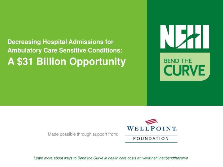 Decreasing hospital admissions for ambulatory care sensitive conditions a 31 billion opportunity