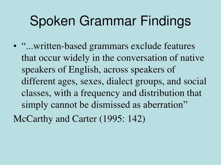 Spoken grammar findings