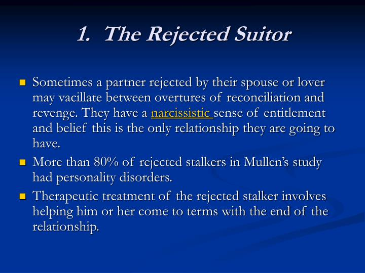 1.  The Rejected Suitor