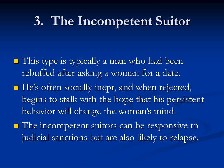 3.  The Incompetent Suitor