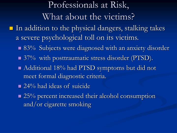 Professionals at Risk,