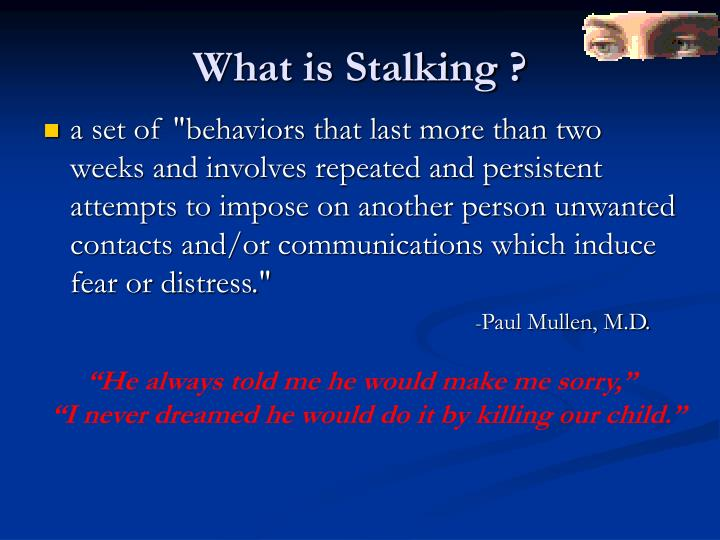 What is Stalking ?
