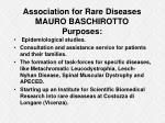 association for rare diseases mauro baschirotto purposes