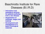 baschirotto institute for rare diseases b i r d9