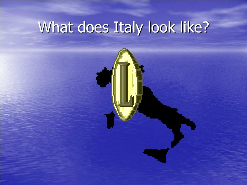 What does Italy look like?