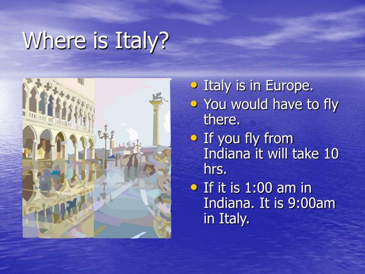 Where is italy