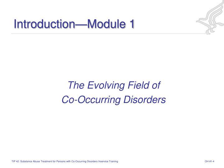 Introduction—Module 1
