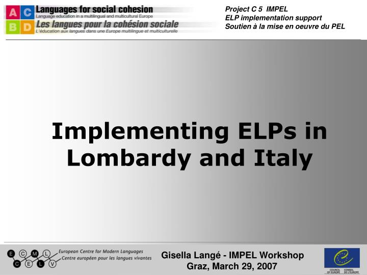 Implementing elps in lombardy and italy