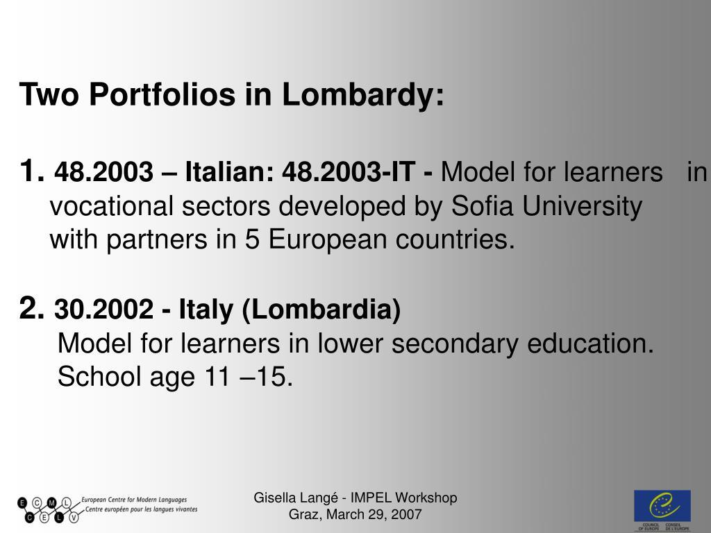 Two Portfolios in Lombardy: