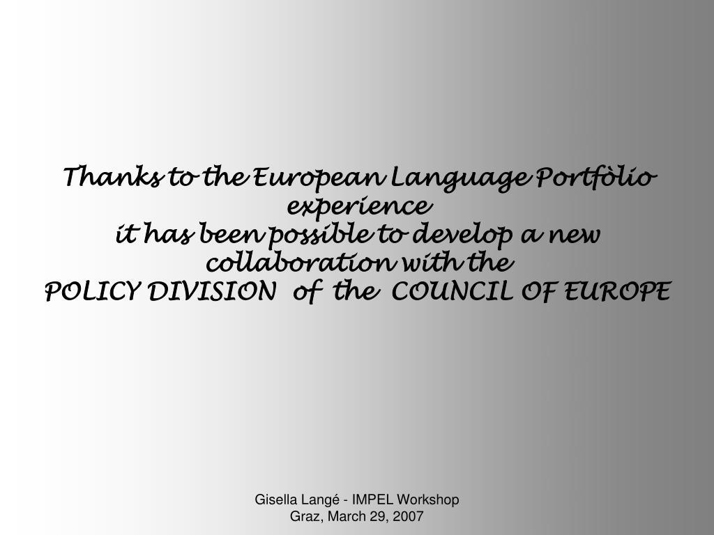 Thanks to the European Language Portfòlio experience