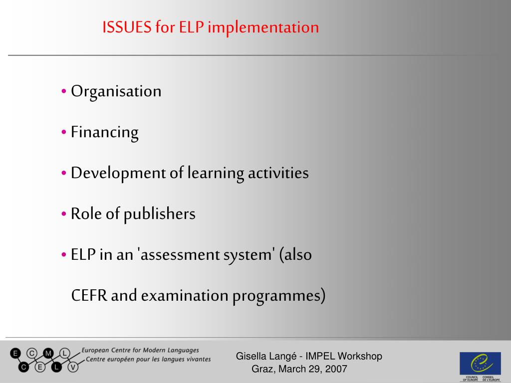 ISSUES for ELP implementation