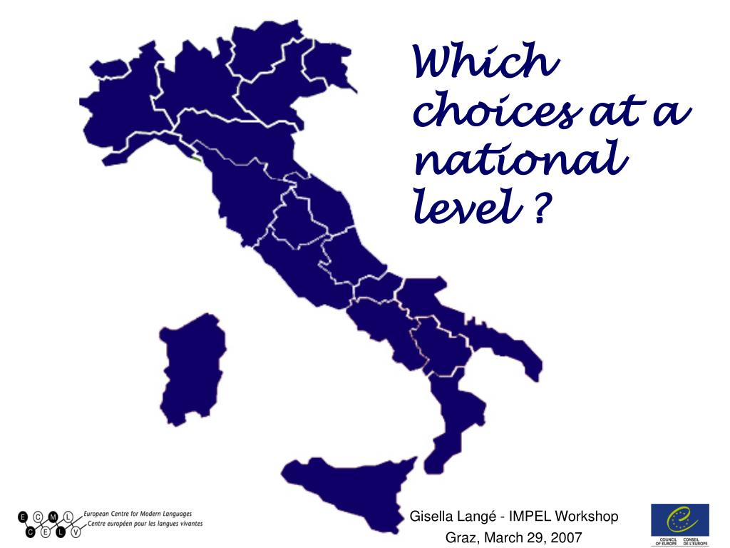 Which choices at a national level ?