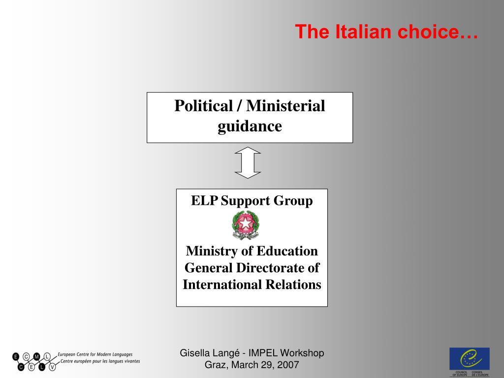 The Italian choice…