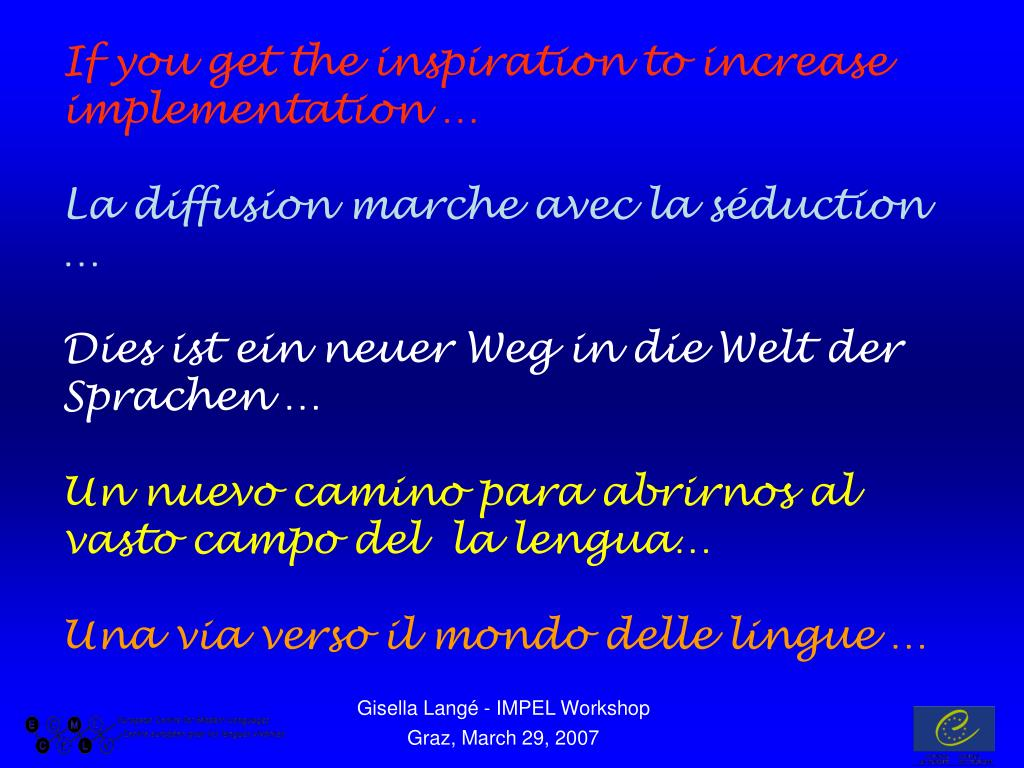 If you get the inspiration to increase implementation …