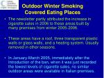 outdoor winter smoking covered eating places