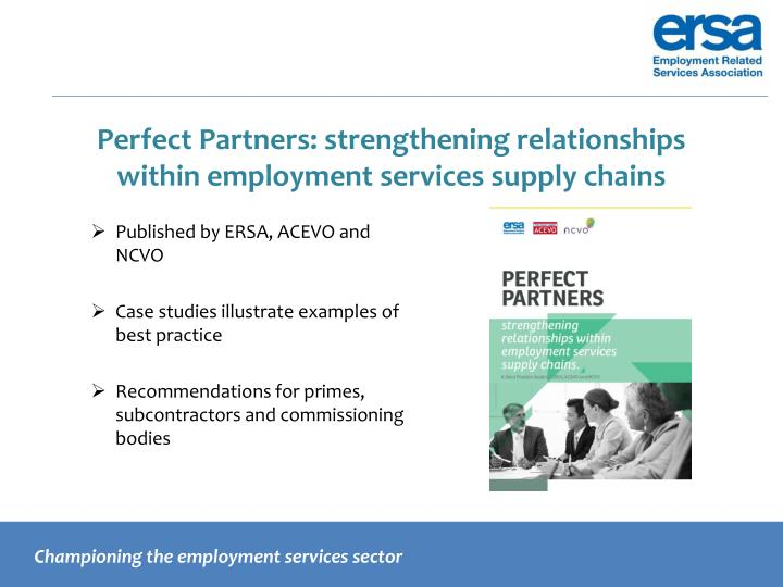 Perfect Partners: strengthening relationships within employment services supply chains