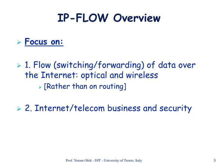 Ip flow overview