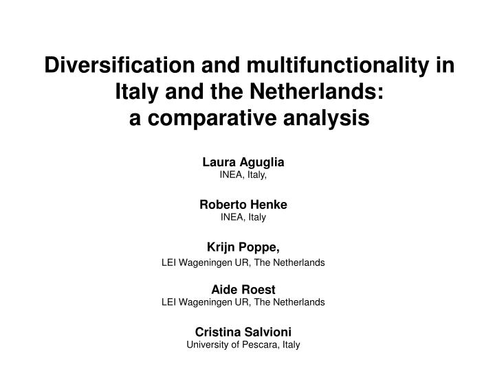 Diversification and multifunctionality in italy and the netherlands a comparative analysis