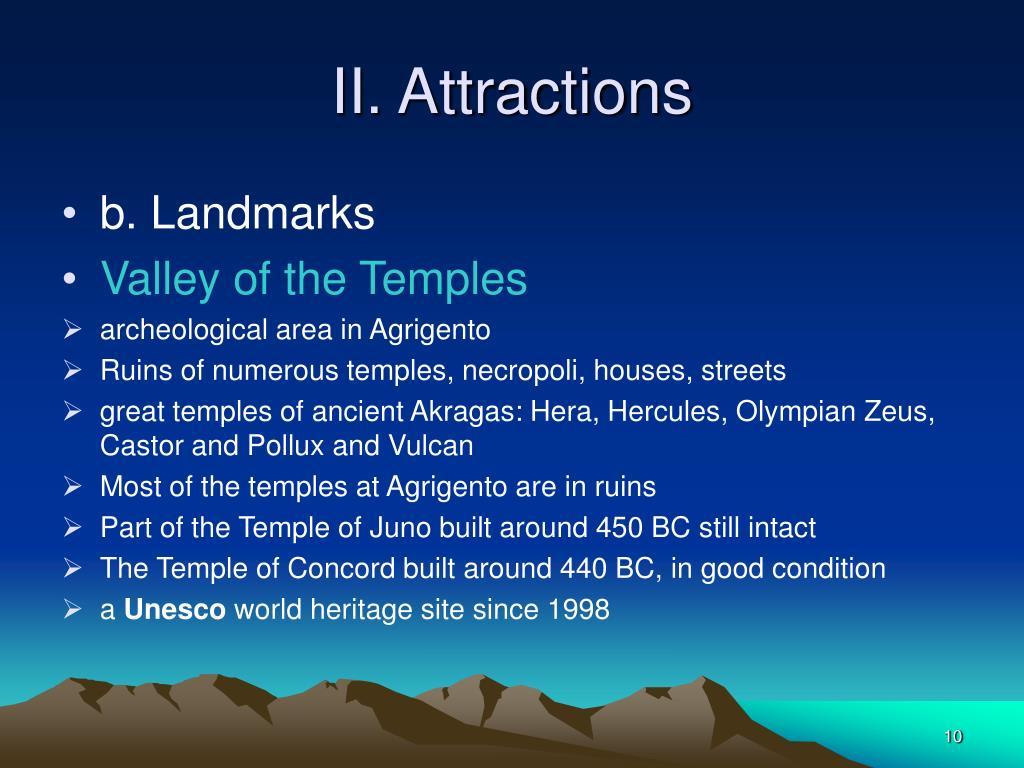 II. Attractions