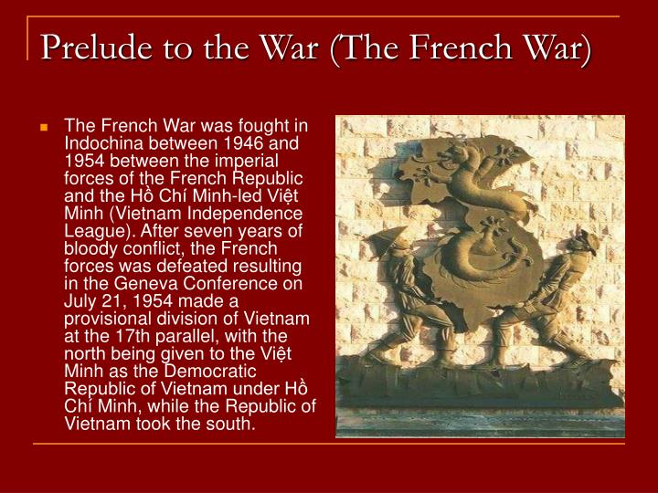 Prelude to the war the french war