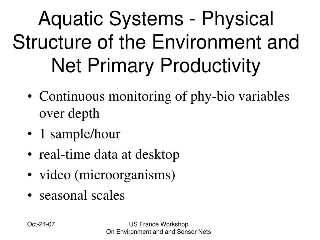 Aquatic Systems - Physical Structure of the Environment and Net Primary Productivity