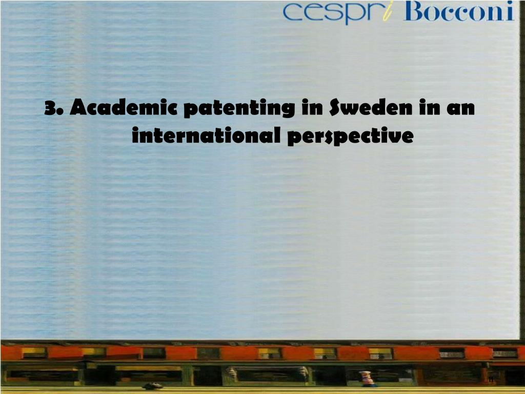 3. Academic patenting in Sweden in an international perspective