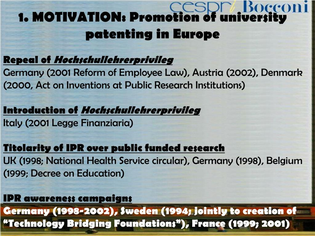 1. MOTIVATION: Promotion of university patenting in Europe