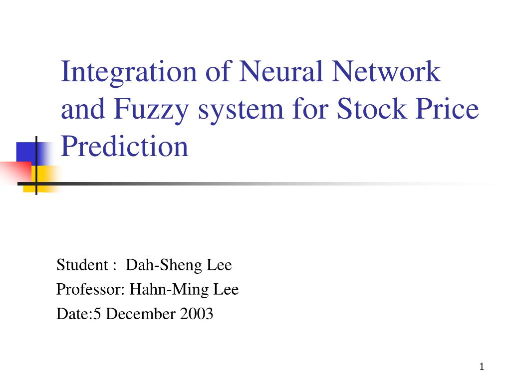 PPT - Integration of Neural Network and Fuzzy system for