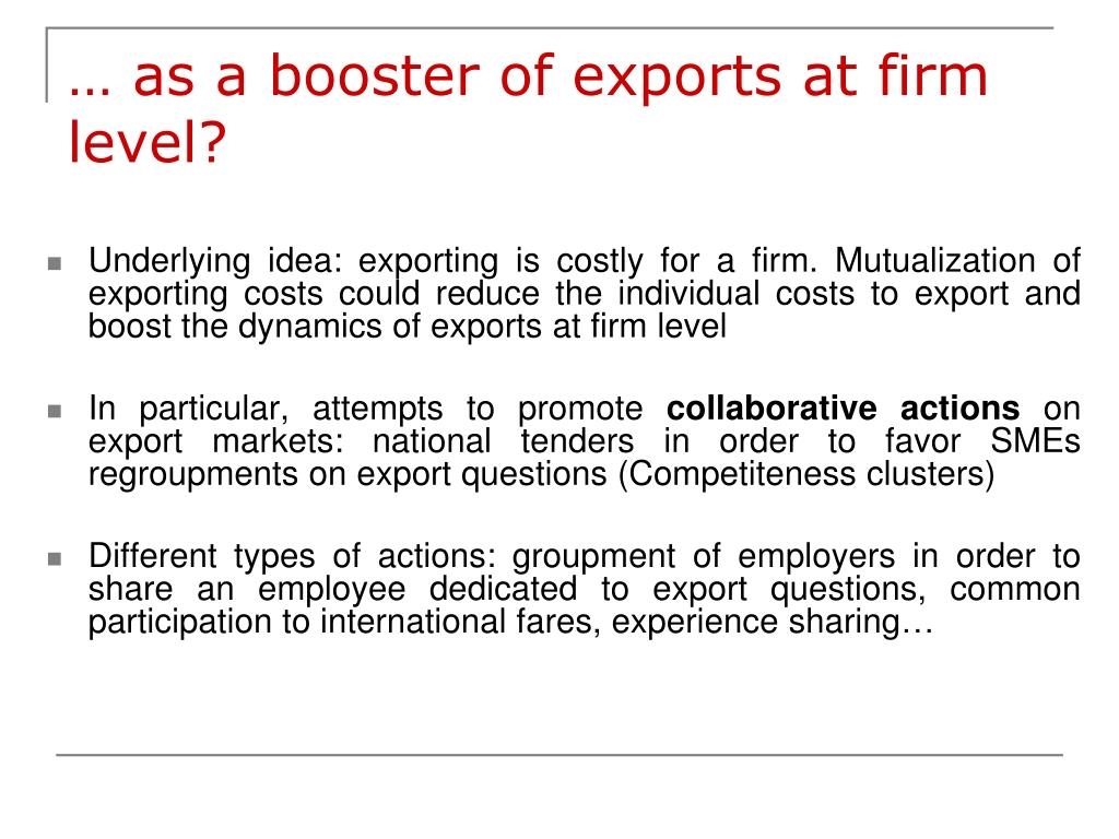 … as a booster of exports at firm level?