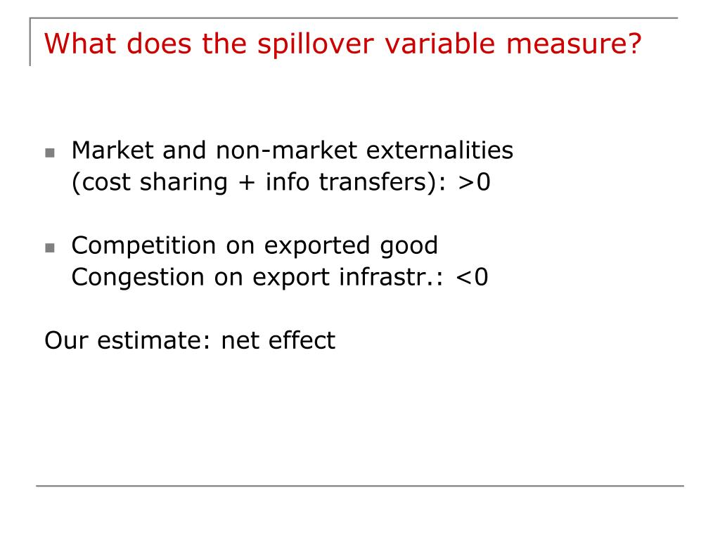 What does the spillover variable measure?