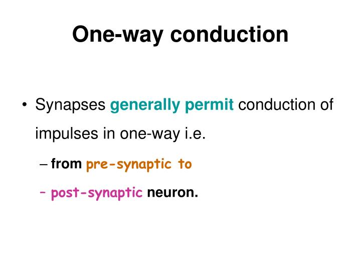 One-way conduction