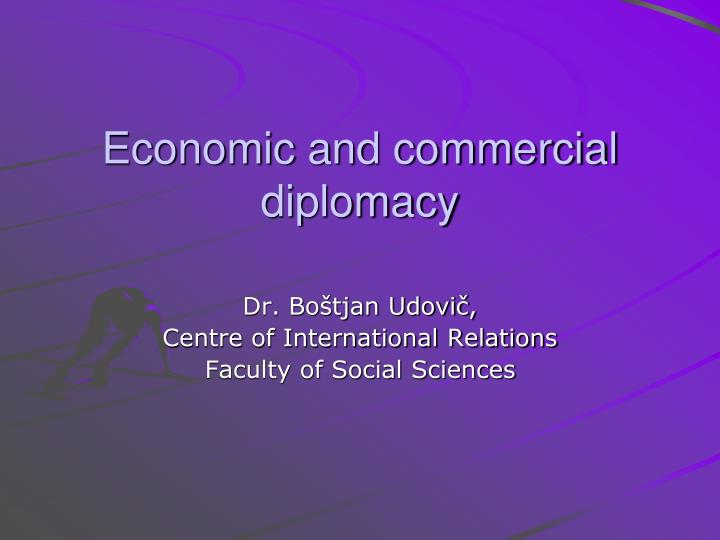 economic and commercial diplomacy n.
