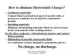 how to eliminate electrostatic charges