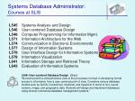 systems database administrator courses at slis