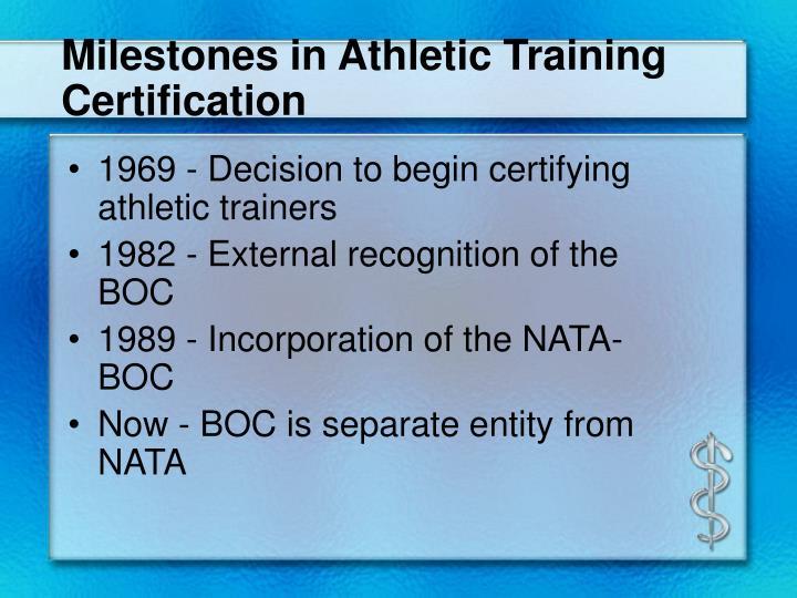 Milestones in Athletic Training Certification