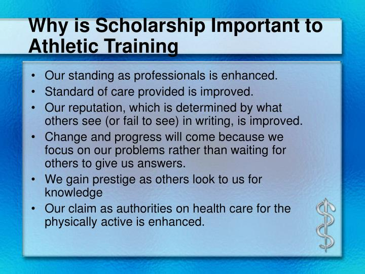 Why is Scholarship Important to Athletic Training