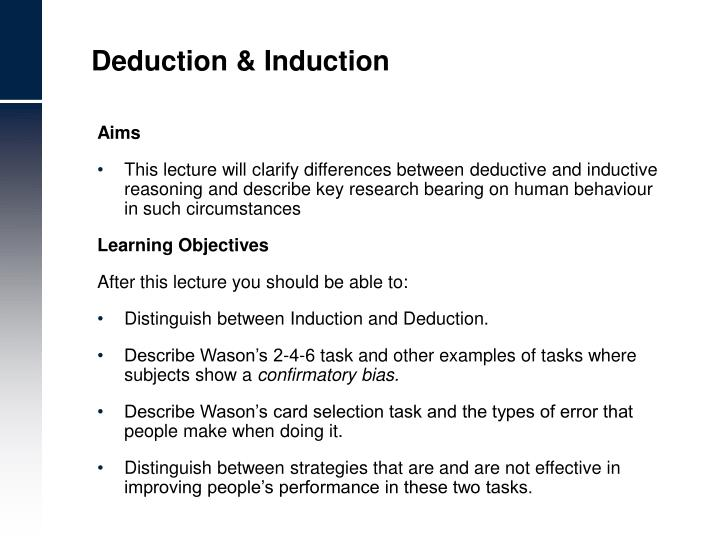 deduction and induction in research method Abduction, deduction and induction 2 abstract while quantitative methods have been widely applied by social scientists such as sociologists, psychologists, and economists, th eir philosophical premises and a ssumptions are rarely examined.