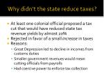 why didn t the state reduce taxes