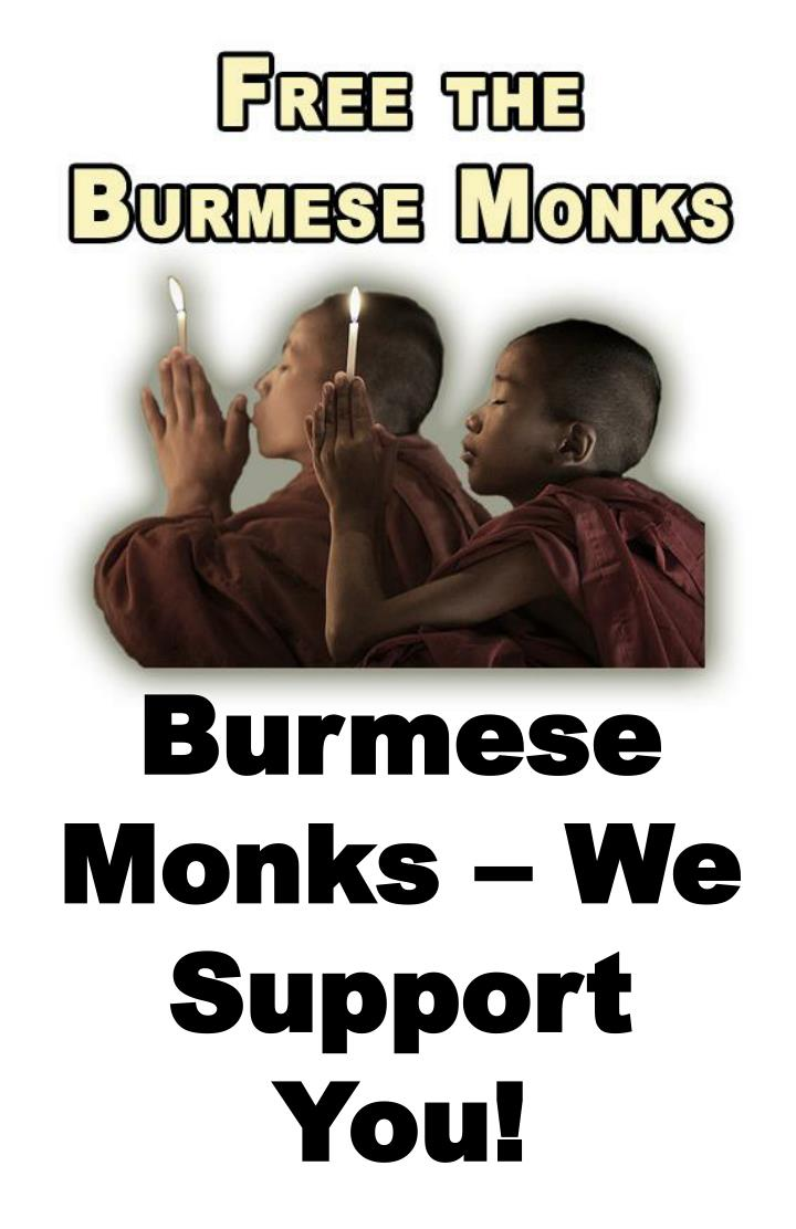 Burmese Monks – We Support You!
