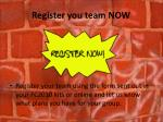 register you team now