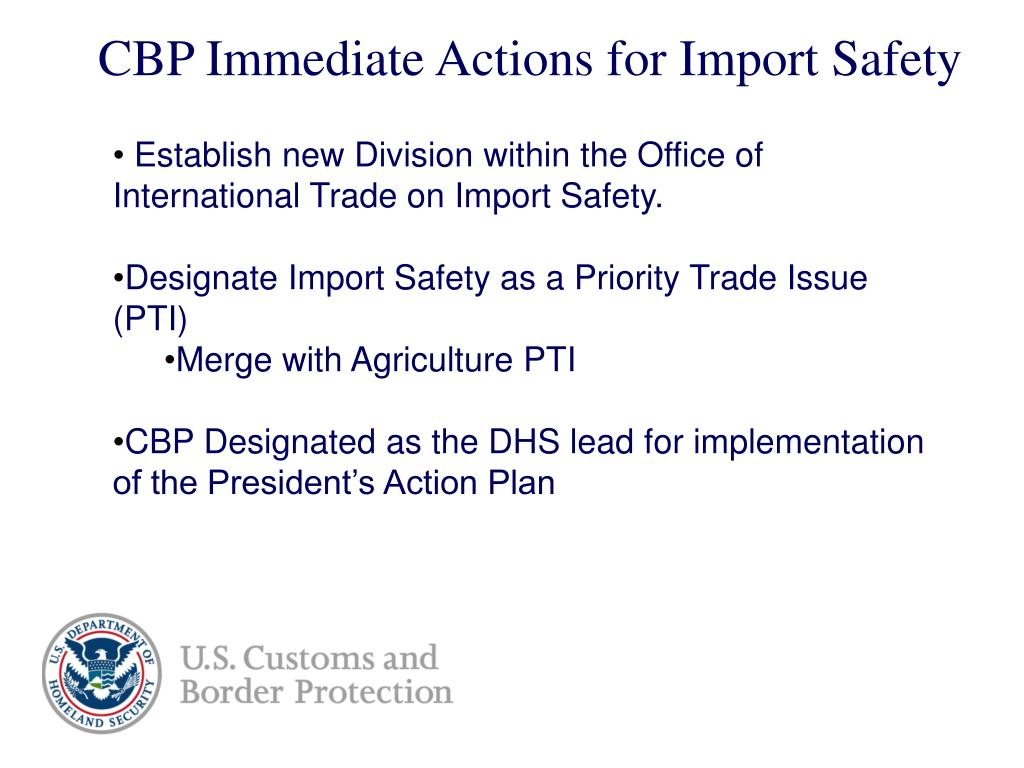 CBP Immediate Actions for Import Safety