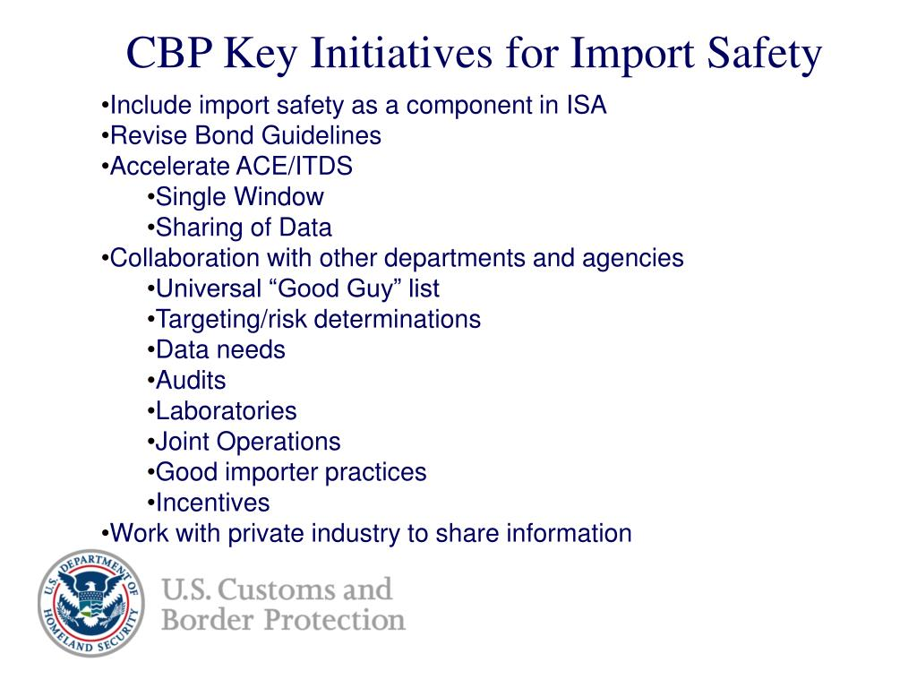 CBP Key Initiatives for Import Safety