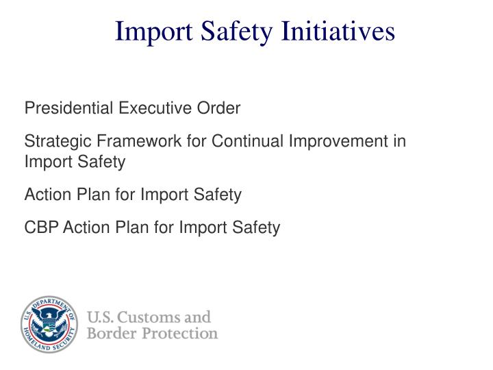 Import safety initiatives