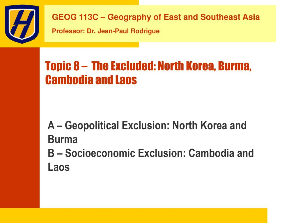 topic 8 the excluded north korea burma cambodia and laos l.
