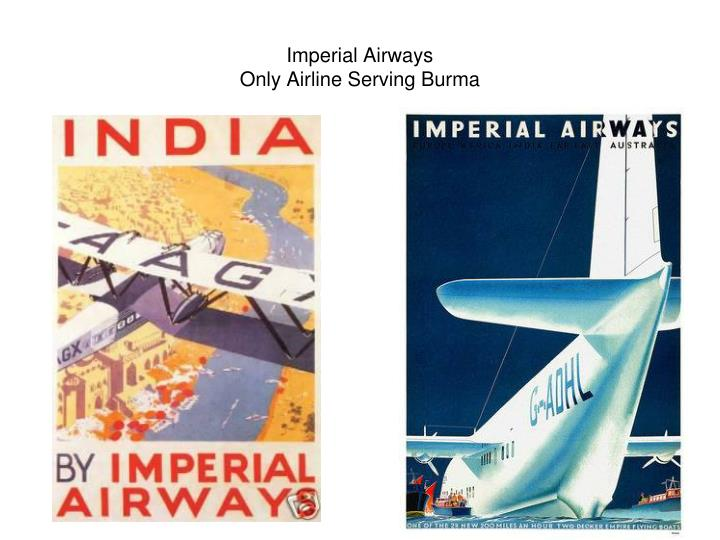 Imperial airways only airline serving burma
