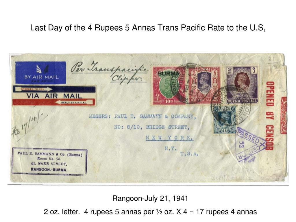 Last Day of the 4 Rupees 5 Annas Trans Pacific Rate to the U.S,