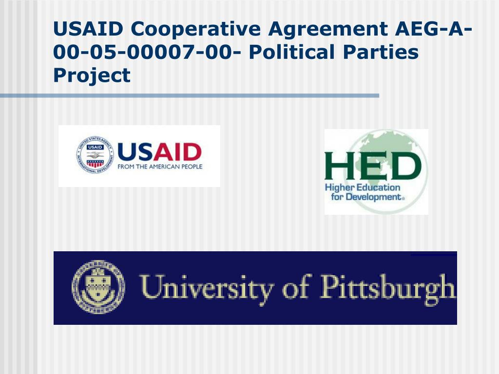 USAID Cooperative Agreement AEG-A-00-05-00007-00- Political Parties Project