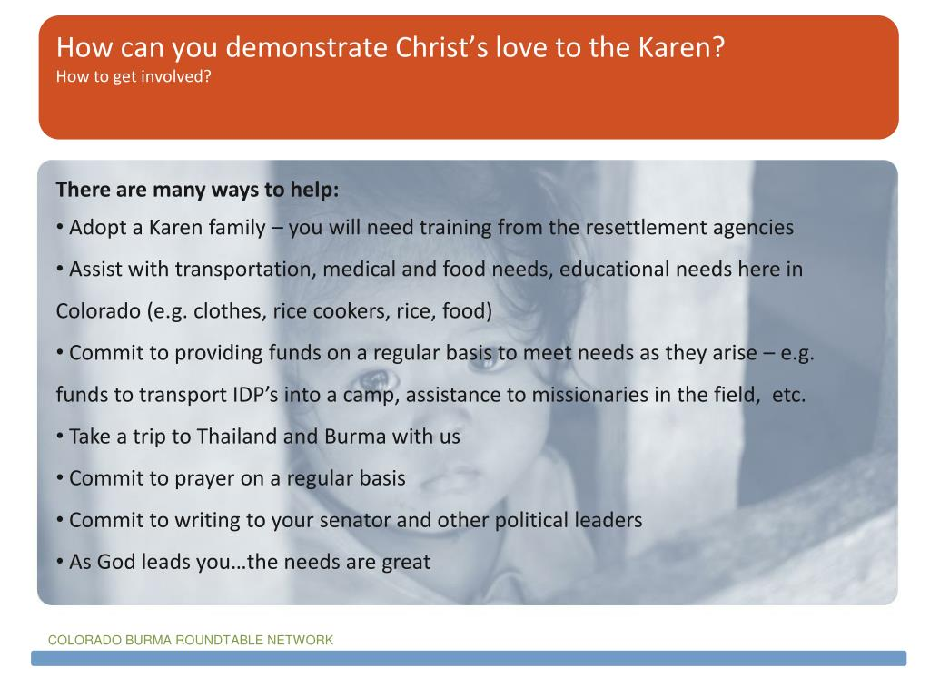 How can you demonstrate Christ's love to the Karen?